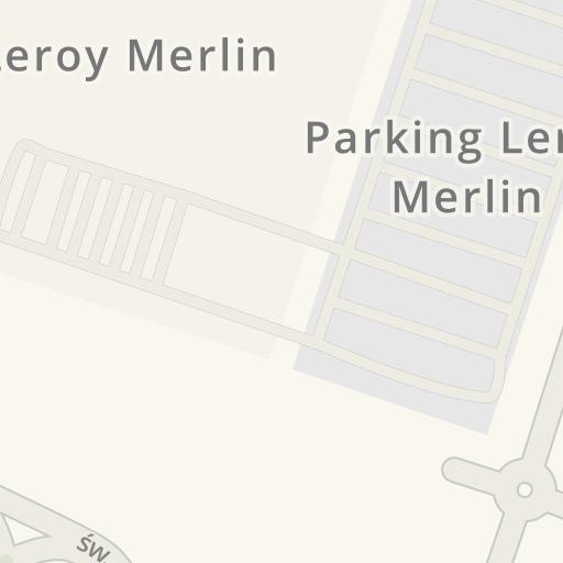 Informacion De Trafico En Tiempo Real Para Llegar A Leroy Merlin Sw Antoniego 6 Tarnowo Podgorne Waze